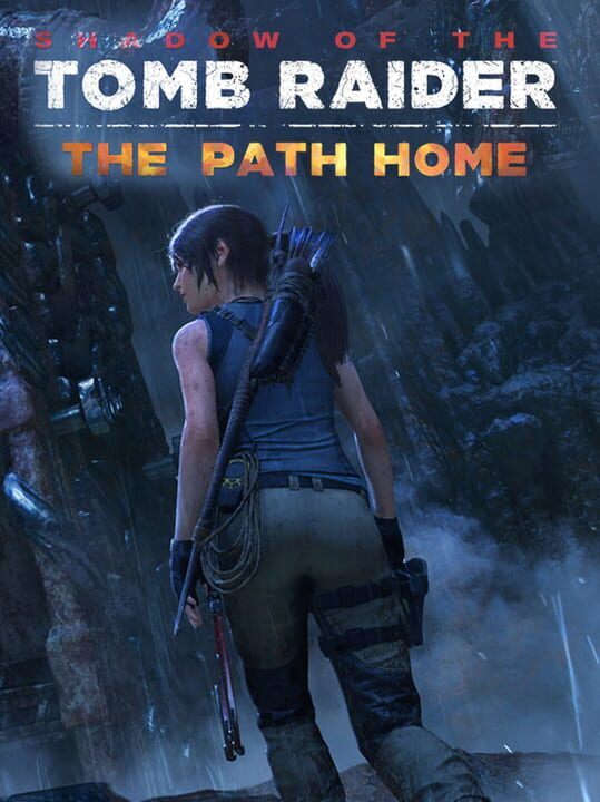 Shadow of the Tomb Raider: The Path Home Free Download PC Install