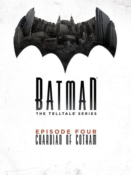 Batman: The Telltale Series - Episode 4: Guardian of Gotham Free Download PC Install