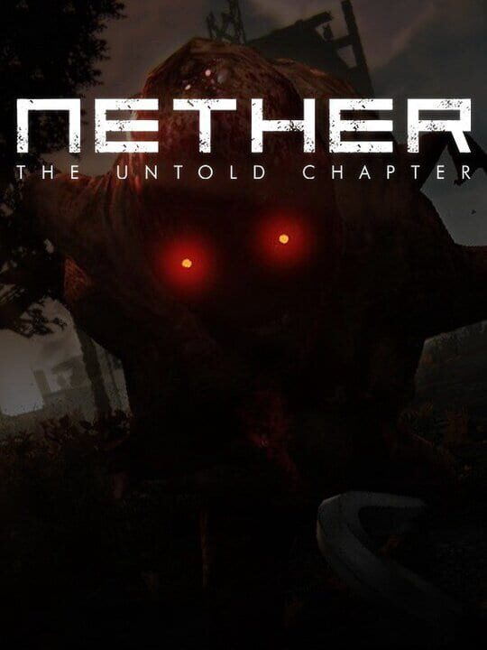 Nether: The Untold Chapter Free PC Install