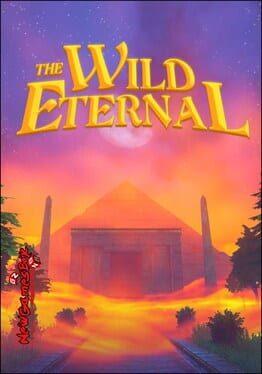 The Wild Eternal