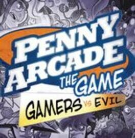 Penny Arcade: The Game – Gamers vs. Evil