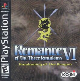 Romance of the Three Kingdoms VI: Awakening of the Dragon