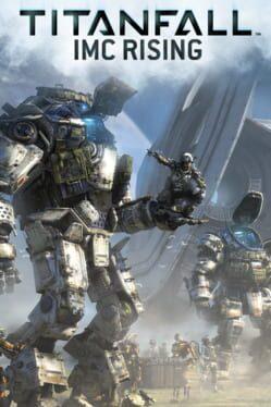 Titanfall: IMC Rising