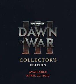 Warhammer 40,000: Dawn of War III – Collector's Edition