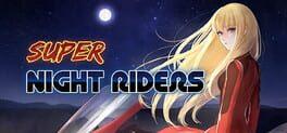 Super Night Riders