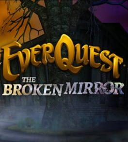 EverQuest: The Broken Mirror