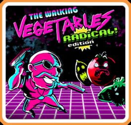 The Walking Vegetables: Radical! Edition