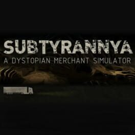 Subtyrannya – A story-driven merchant game