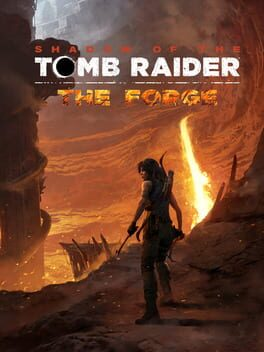Shadow of the Tomb Raider: The Forge