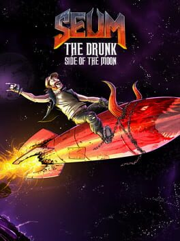 SEUM: The Drunk Side of the Moon