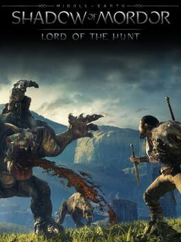Middle-earth: Shadow of Mordor - Lord of Hunt
