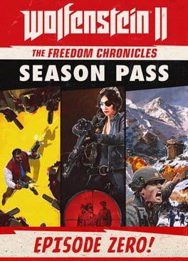 Wolfenstein II: The Freedom Chronicles - Episode Zero