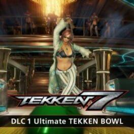 Tekken 7: DLC 1 - Ultimate TEKKEN BOWL & Additional Costumes