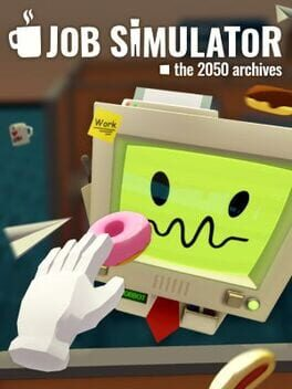 Job Simulator: The 2050 Archives