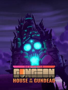 Enter the Gungeon: House of the Gundead