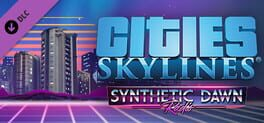 Cities: Skylines – Synthetic Dawn Radio
