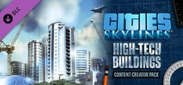 Cities: Skylines – Content Creator Pack: High-Tech Buildings