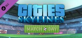 Cities: Skylines – Match Day