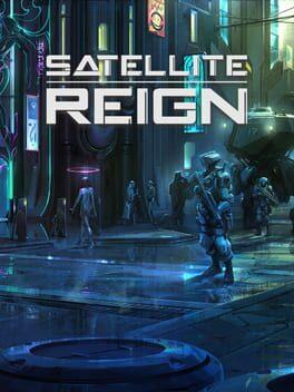Satellite Reign (2015)