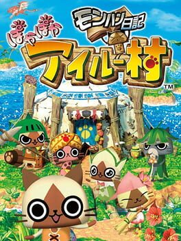 Monster Hunter Diary: Poka Poka Felyne Village