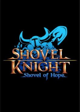 Shovel Knight: Shovel of Hope