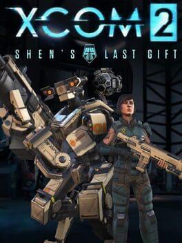 XCOM 2: Shen's Last Gift