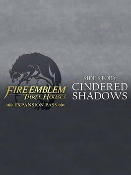 Fire Emblem: Three Houses – Cindered Shadows