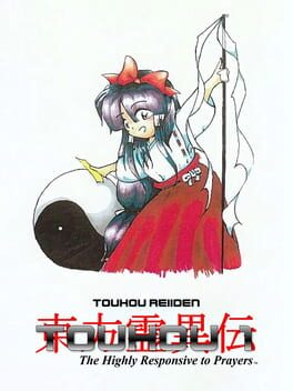 Touhou Rei'iden: The Highly Responsive to Prayers