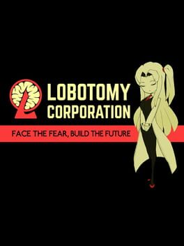 Lobotomy Corporation