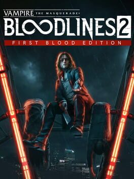 Vampire The Masquerade - Bloodlines 2: First Blood Edition xbox-one Cover Art