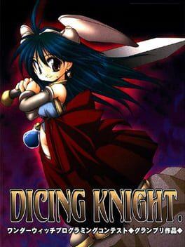 Dicing Knight.