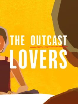 The Outcast Lovers