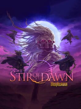 Blasphemous: The Stir of Dawn