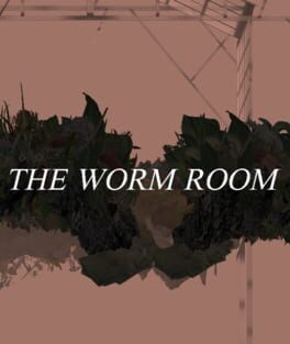 The Worm Room