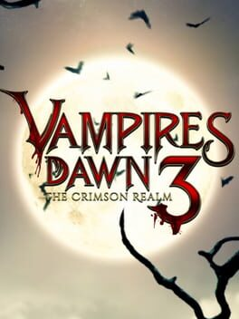 Vampires Dawn 3: The Crimson Realm