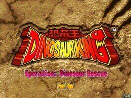 Dinosaur King: Operation: Dinosaur Rescue