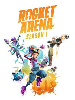 Rocket Arena: Season 1