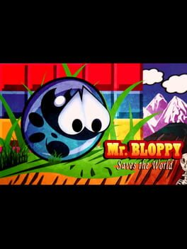Mr. Bloopy Saves the World