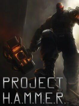 Project H.A.M.M.E.R.