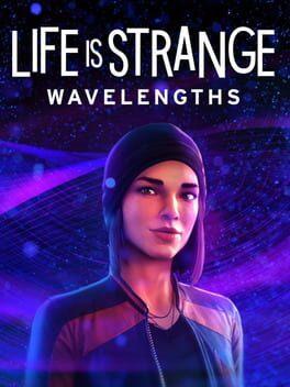 Life is Strange: Wavelengths