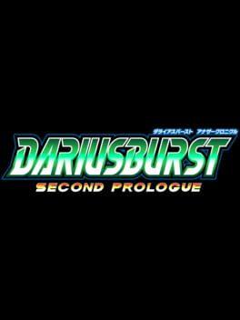 Dariusburst: Second Prologue