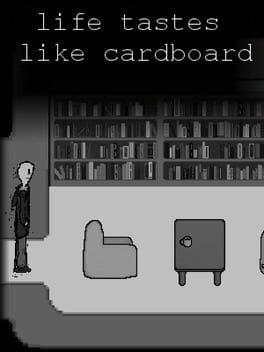 Life Tastes Like Cardboard