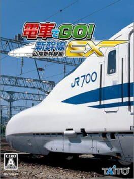 Densha de GO! Shinkansen EX: Sanyou Shinkansen-hen