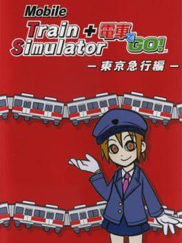 Mobile Train Simulator + Densha de GO!: Tokyu Line