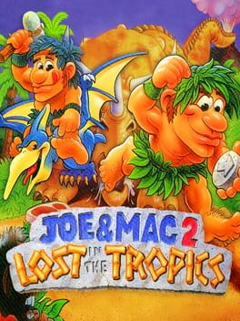 Joe & Mac 2: Lost in the Tropics
