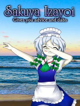 Sakuya Izayoi Gives You Advice And Dabs
