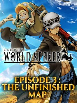 One Piece: World Seeker - DLC 3: The Unfinished Map