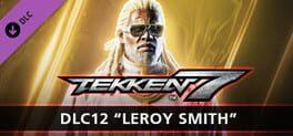 Tekken 7: DLC12 - Leroy Smith