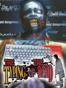The Typing of the Dead