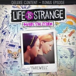Life Is Strange: Before the Storm – Bonus Episode: Farewell